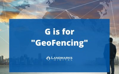G is for GeoFencing