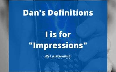 Dan's Definitions: I is for Impressions